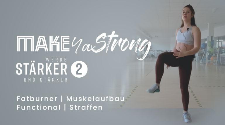Make Ya Strong - Week 3